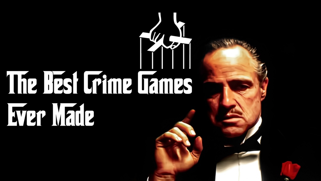 The 30 Best Crime Games Ever Made - Gameranx