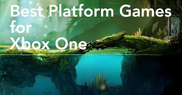 Best Xbox One Games : Best platform games for the xbox one