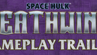 New Gameplay Trailer for Space Hulk: Deathwing
