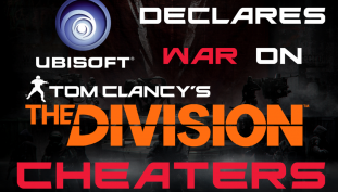 """Ubisoft Plans to Bring """"The Division"""" Cheating To an End"""