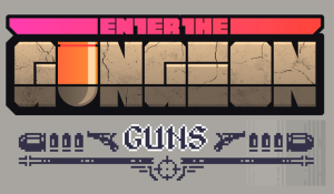 20 Wild and Wacky Weapons of Enter the Gungeon