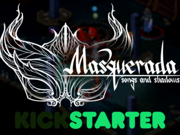 Only 4 Days Left for Masquerada: Songs and Shadows Kickstarter