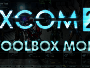 "New XCOM 2 ""Toolbox"" Mod from Long War Studios"