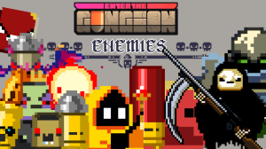 Enter the Gungeon Guide: Fiends and Foes