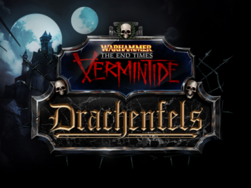 "There's a Newly Released Vermintide DLC, ""Drachenfels"""