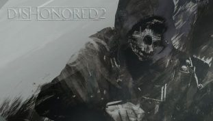 The Art of Dishonored 2 Includes Exclusive Concept Art