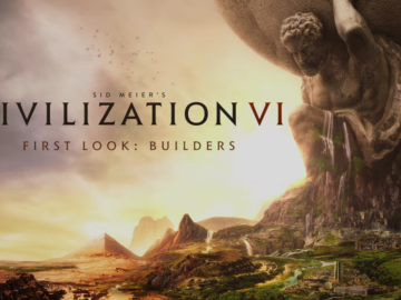 Meet the New Builders of Civilization VI