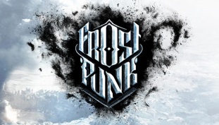 This War of Mine Dev Reveals Frostpunk Release Date; New Release Date Trailer Revealed