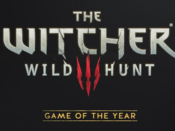 Coming Soon: Witcher 3 Game of the Year Edition