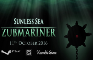 Zubmariner Expansion to Sunless Sea Comes in October