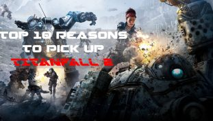 10 Reasons Why You Should Pick Up Titanfall 2