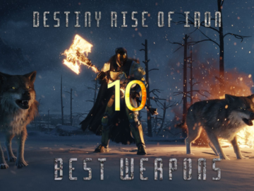 The 10 Best Weapons From Destiny: Rise of Iron