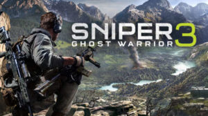 Sniper Ghost Warrior 3 Shows off Some Game-play