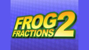 The Jig is Up: Frog Fractions 2 Gets Discovered in Another Game