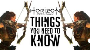 Horizon Zero Dawn: 10 Things You NEED TO KNOW
