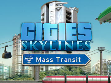 New Expansion For Cities: Skylines Adds Mass Transit