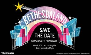 Bethesda Sends Out Save The Date For E3 2017 Briefing