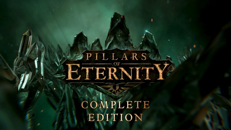 Pillars of Eternity: Complete Edition Announced for PS4 and Xbox One; New Announcement Trailer Released