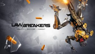LawBreakers Impressions – A Good-But-Not-That-Good Fast-Paced Gravity-Defying Shooter