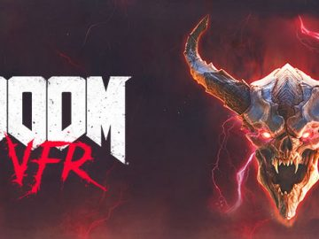 DOOM VFR First Impressions: A Respectable VR Title for Fans of the Franchise