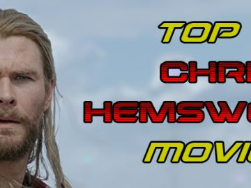 Top 10 Chris Hemsworth Movies