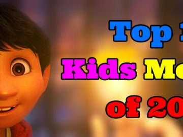 Top 10 Kids Movies of 2017