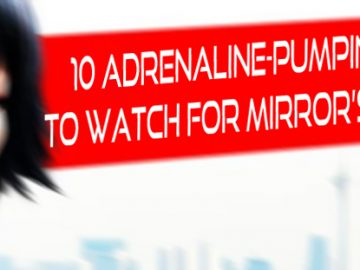 10 Adrenaline-Pumping Movies to Watch for Mirror's Edge Fans