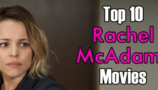 Top 10 Rachel McAdams Movies