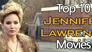 Top 10 Jennifer Lawrence Movies