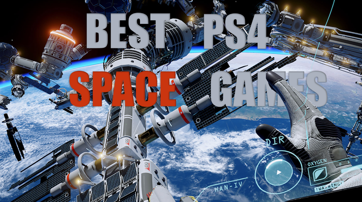 Best PS4 Video Games Set Within Space