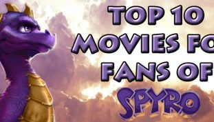 Top 10 Movies for Fans of Spyro