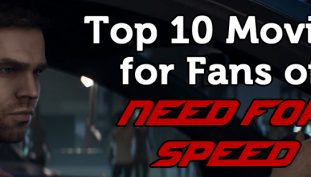 Top 10 Movies for Fans of Need for Speed