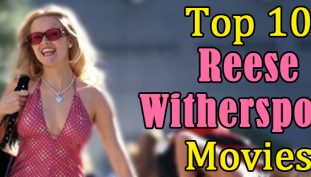 Top 10 Reese Witherspoon Movies