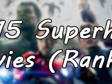 2015 Superhero Movies (Ranked)