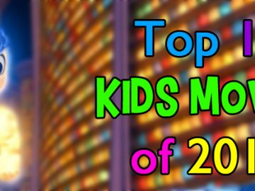 Top 10 Kids Movies of 2015