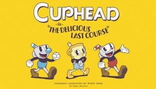 Cuphead The Delicious Last Course DLC Pushed Back To 2020