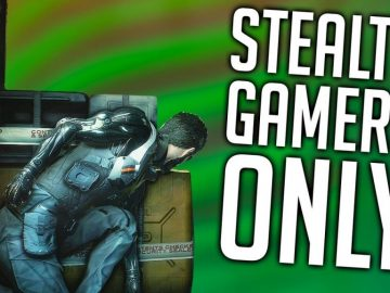 10 Things ONLY Stealth Gamers Will Understand