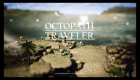 Octopath Traveller - Beginner's Guide - 2018-07-13 14-23-53.mp4_000451059