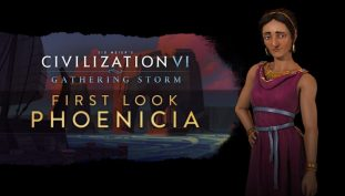 Phoenicia and the Ottomans Empires Revealed for Civilization VI: Gathering Storm Expansion; New Features Explained