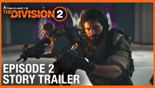 Ubisoft Releases New Story Trailer for Episode 2 of The Division 2 DLC, Watch Here