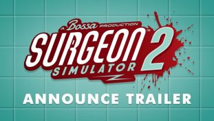 TGA 2019: Surgeon Simulator 2 Announced With Wacky Reveal Trailer