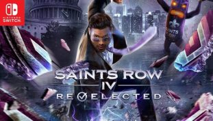 New Trailer Reveals Saints Row IV: Re-Elected Will be Ported Onto Nintendo Switch in March