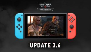 The Witcher 3: Wild Hunt Receives New 3.6 Update for the Nintendo Switch, Patch Notes Detailed