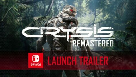 Crysis Remastered Launch Trailer Released, Available for Nintendo Switch Now
