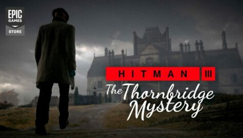 Hitman 3 The Thornbridge Mystery Detailed in New Trailer
